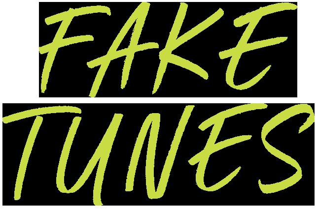 Fake Tunes